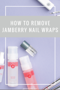 How to remove Jamberry nail wraps
